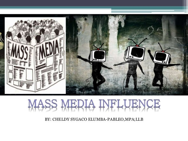 mass media influence on society Read chapter 1 introduction: the presence and intensity of media influences  television, radio, music, computers, films, videos, and the internet are incre.