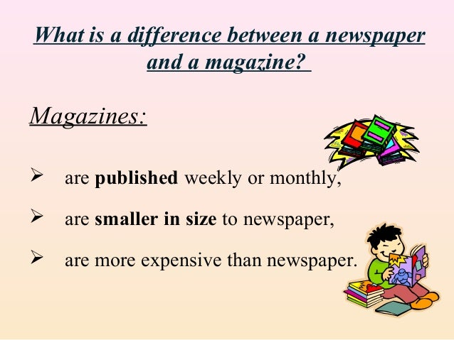 Mass media in general and newspapers
