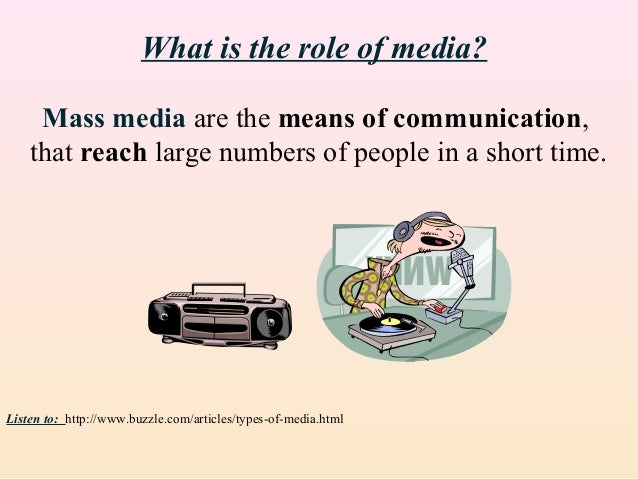 mass media in general and newspapers Elections and the mass media 1 basing his opinion on data turned up in surveys of the content of newspapers and the broadcasting media, robert.