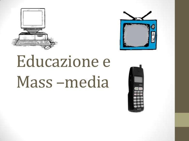 Educazione eMass –media