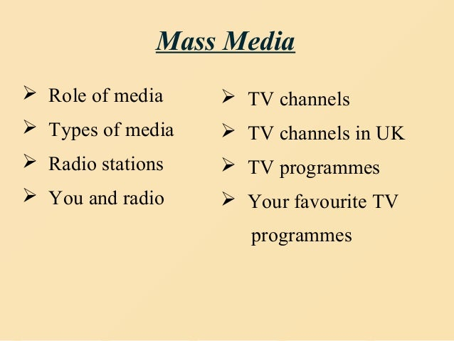 radio and television mass media Pte latest essay - nowadays, the mass media including tv, radio, and newspaper have become the essential part of our lives what is your opinion.