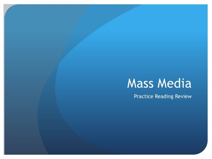 Mass Media Practice Reading Review