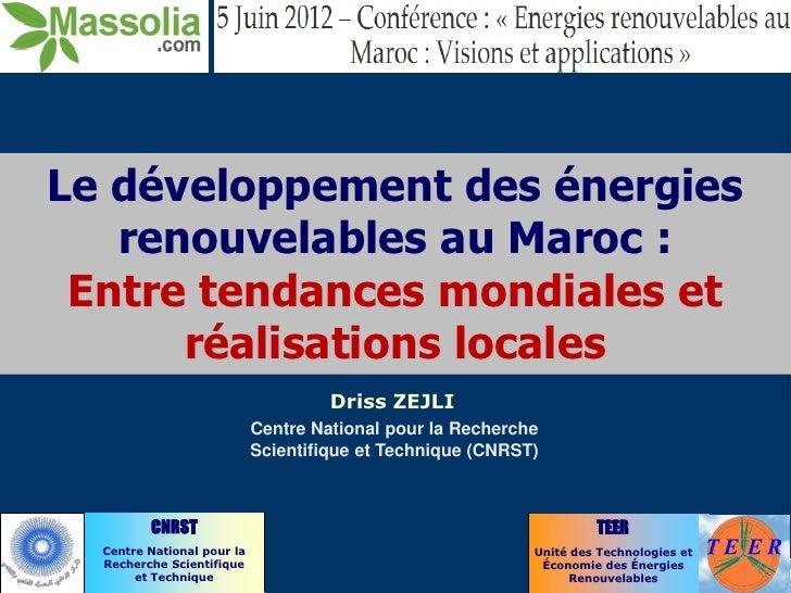 Le développement des énergies   renouvelables au Maroc : Entre tendances mondiales et      réalisations locales           ...