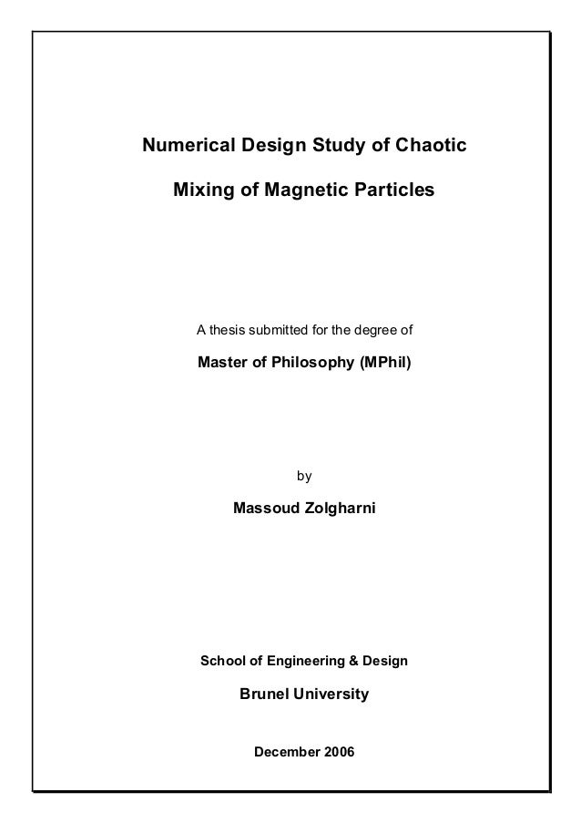 Numerical Design Study of Chaotic Mixing of Magnetic Particles A thesis submitted for the degree of Master of Philosophy (...