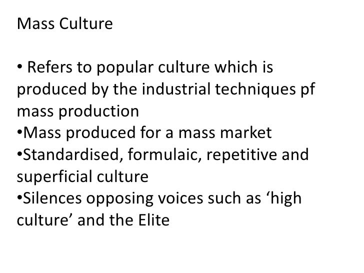 mass popular culture destabilised societies values