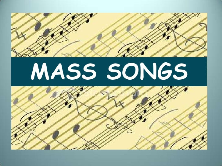 MASS SONGS<br />