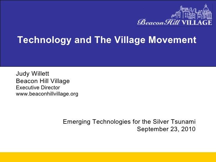 <ul><li>Judy Willett </li></ul><ul><li>Beacon Hill Village </li></ul><ul><li>Executive Director </li></ul><ul><li>www.beac...