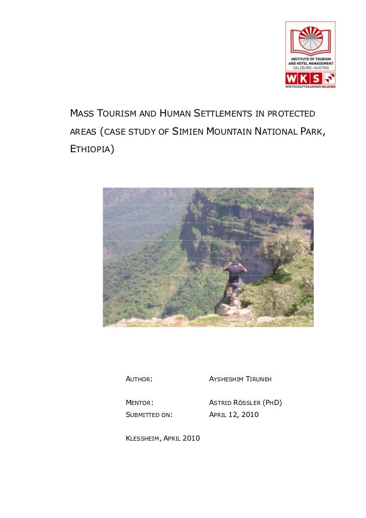 MASS TOURISM AND HUMAN SETTLEMENTS IN PROTECTEDAREAS (CASE STUDY OF     SIMIEN MOUNTAIN NATIONAL PARK,ETHIOPIA)           ...