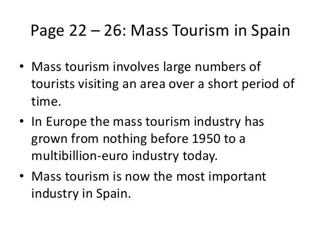 disadvantages of tourism in spain Like any place in the world the is a hotspot for tourism, majorcabenefits from the increase in tourist dollars.