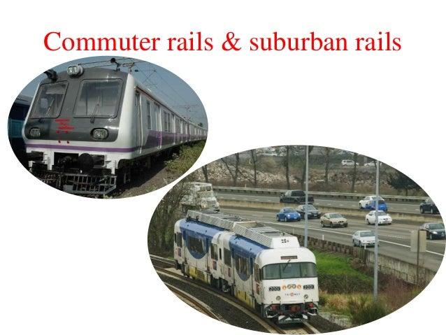 Commuter rails & suburban rails