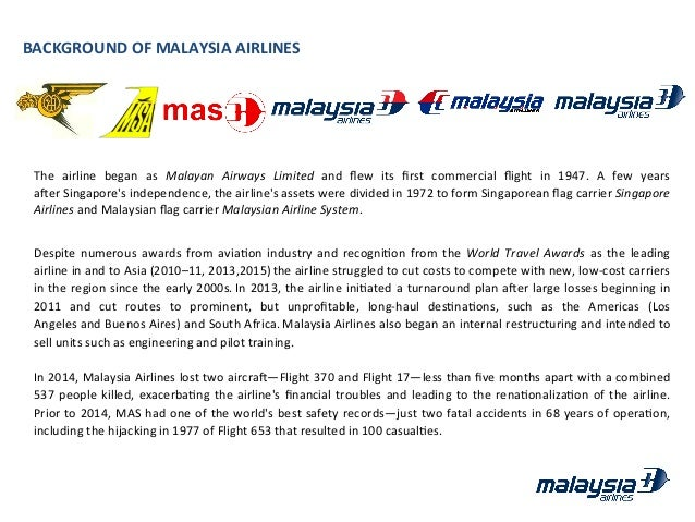 operation strategy of malaysia airlines How malaysia airlines can be saved from financial and reputational ruin   airlines had experienced only two fatal accidents in 68 years of operation  this  strategy was successful for both valujet and swissair, though.