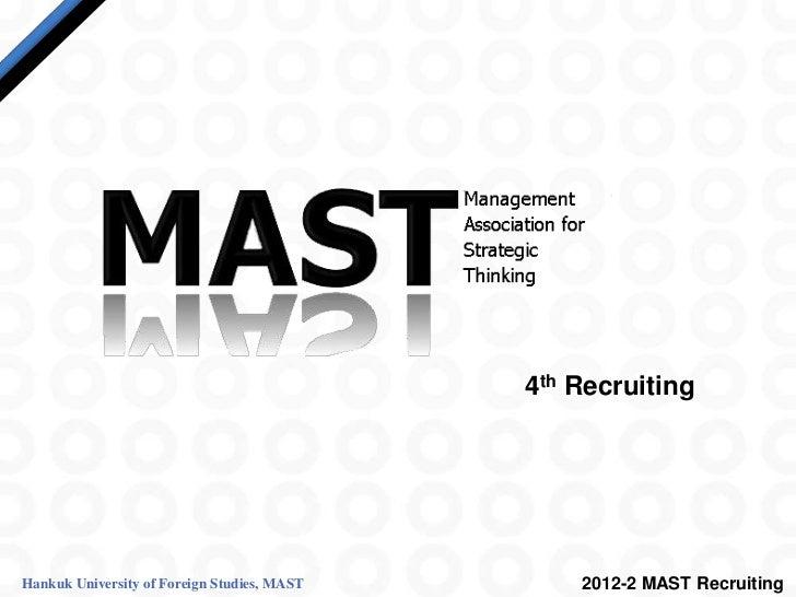 4th RecruitingHankuk University of Foreign Studies, MAST       2012-2 MAST Recruiting