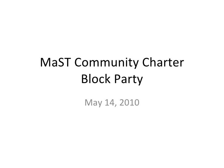 MaST Community Charter Block Party May 14, 2010