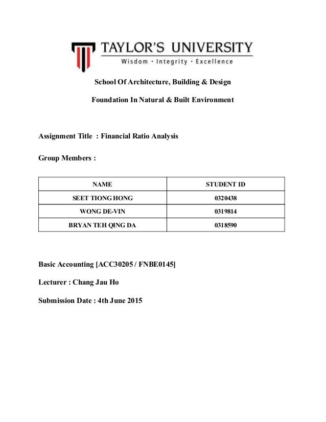 SchoolOfArchitecture,Building&Design FoundationInNatural&BuiltEnvironment  AssignmentTitle:FinancialRat...