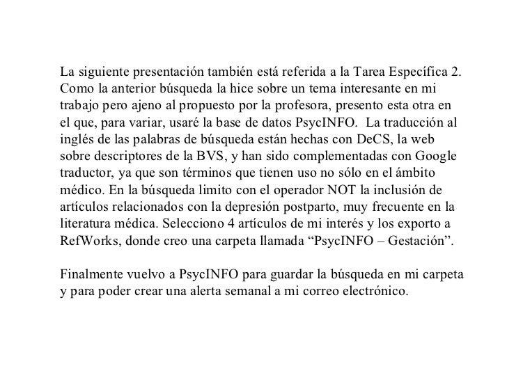 La siguiente presentación también está referida a la Tarea Específica 2. Como la anterior búsqueda la hice sobre un tema i...