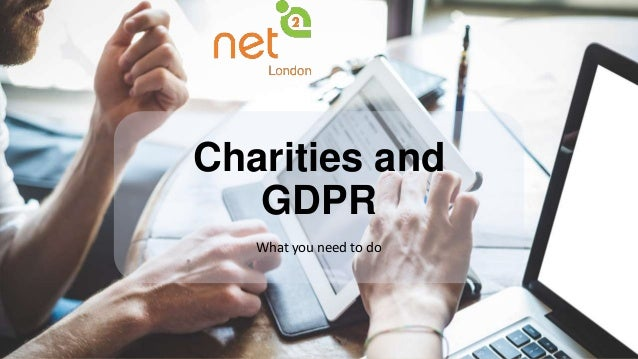 Charities and GDPR What you need to do