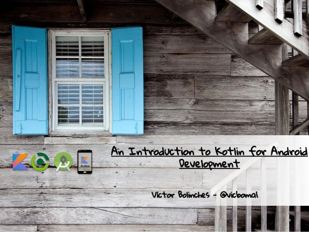 An Introduction to Kotlin for Android Development