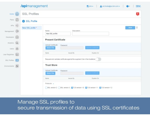 Manage SSL profiles to secure transmission of data using SSL certificates