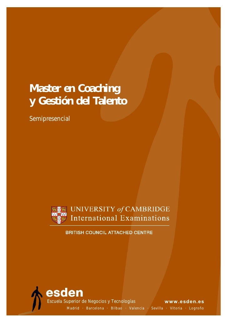 Master en Coaching y Gestión del Talento Semipresencial           Escuela Superior de Negocios y Tecnologías              ...
