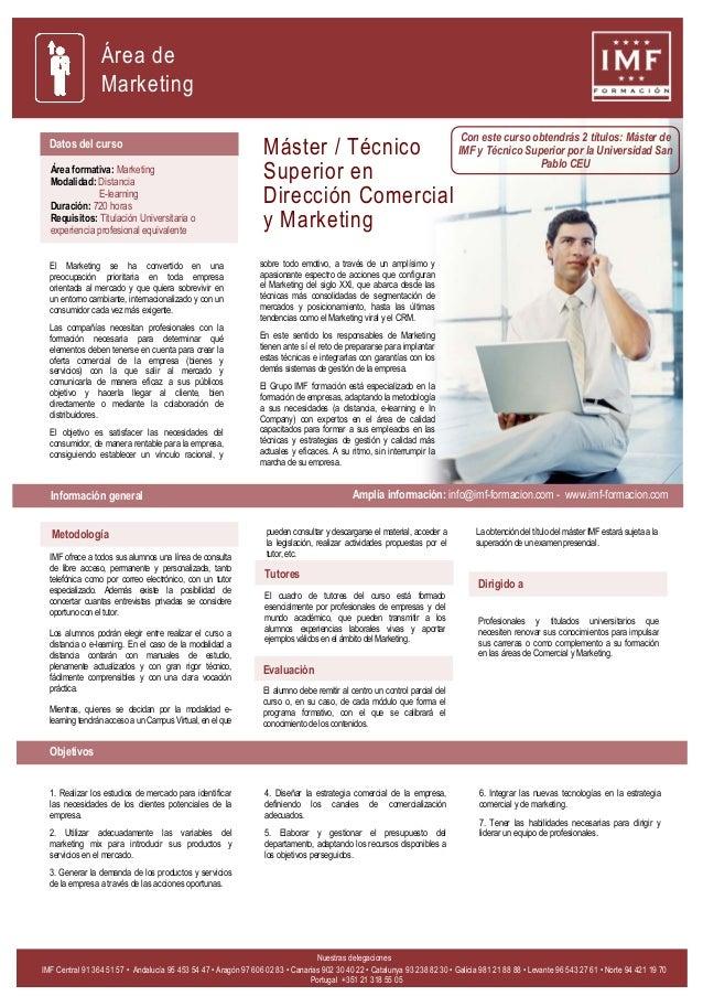 Máster / Técnico Superior en Dirección Comercial y Marketing Datos del curso Área formativa: Marketing Modalidad: Distanci...