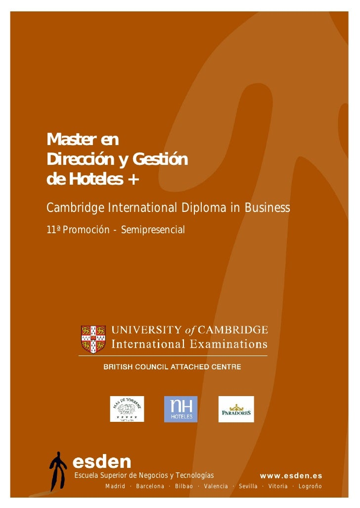 Master en Dirección y Gestión de Hoteles + Cambridge International Diploma in Business 11ª Promoción - Semipresencial     ...