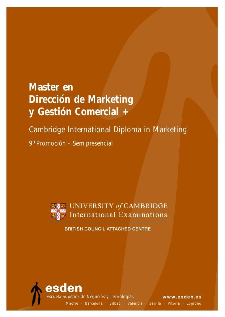 Master en Dirección de Marketing y Gestión Comercial + Cambridge International Diploma in Marketing 9ª Promoción - Semipre...