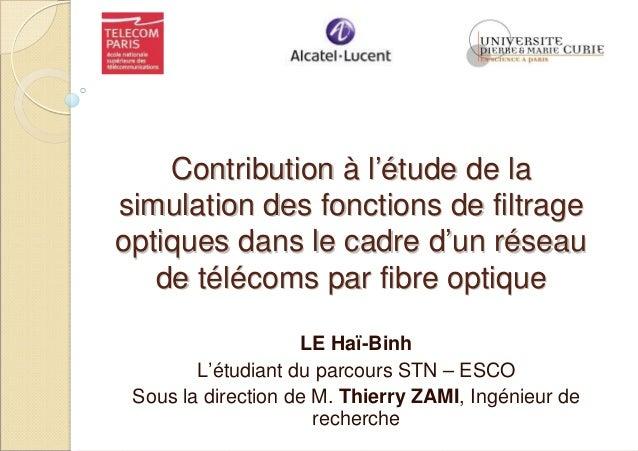ContributionContribution àà ll'é'étude de latude de la simulation des fonctions de filtragesimulation des fonctions de fil...