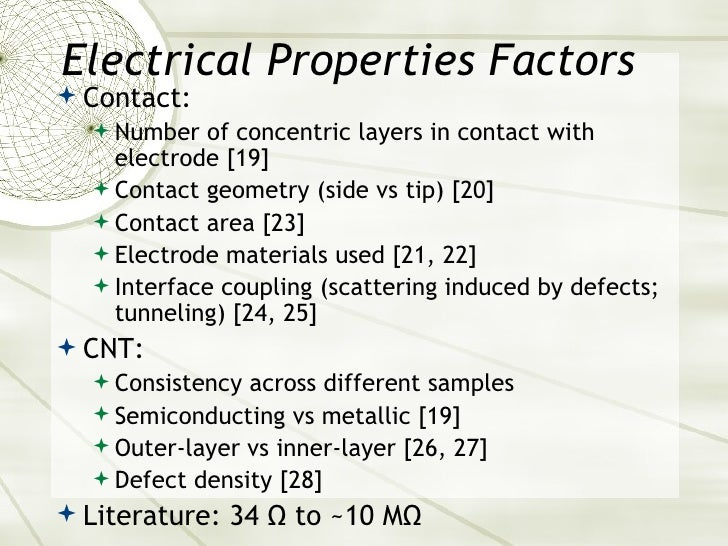 Electrical Properties Factors <ul><li>Contact: </li></ul><ul><ul><li>Number of concentric layers in contact with electrode...