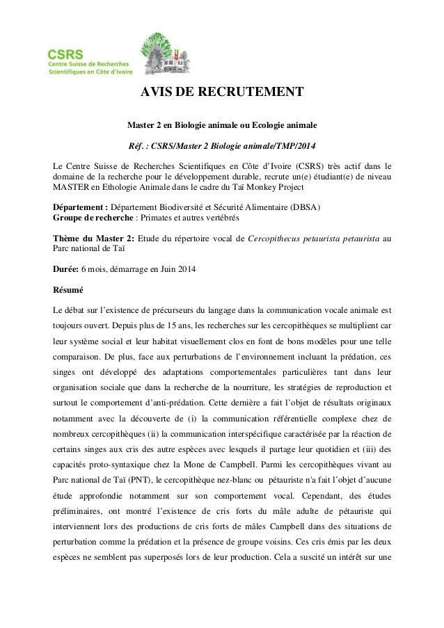 AVIS DE RECRUTEMENT Master 2 en Biologie animale ou Ecologie animale Réf. : CSRS/Master 2 Biologie animale/TMP/2014 Le Cen...
