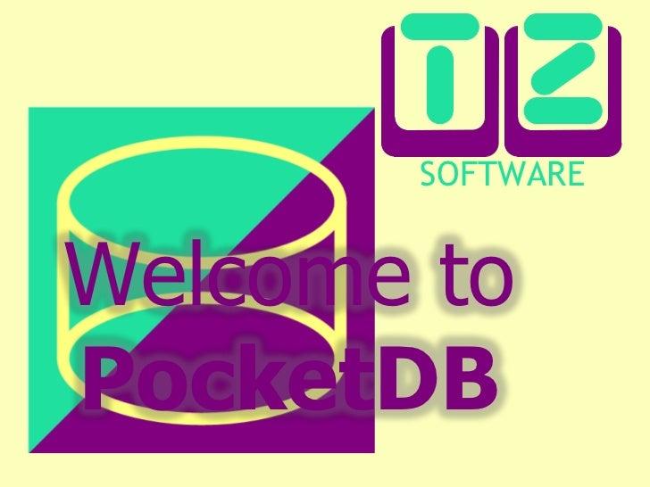Welcome toPocketDB<br />