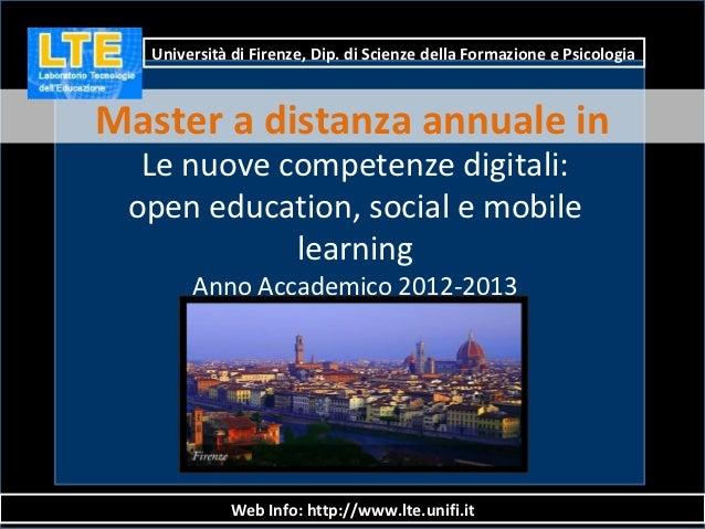 Università di Firenze, Dip. di Scienze della Formazione e PsicologiaMaster a distanza annuale in  Le nuove competenze digi...