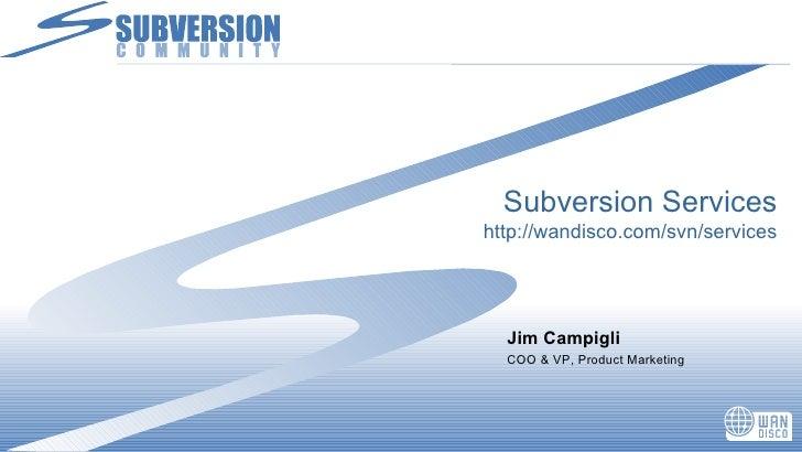 SubversionJ Server-side Java for Subversion <ul><li>Dave Brown </li></ul>