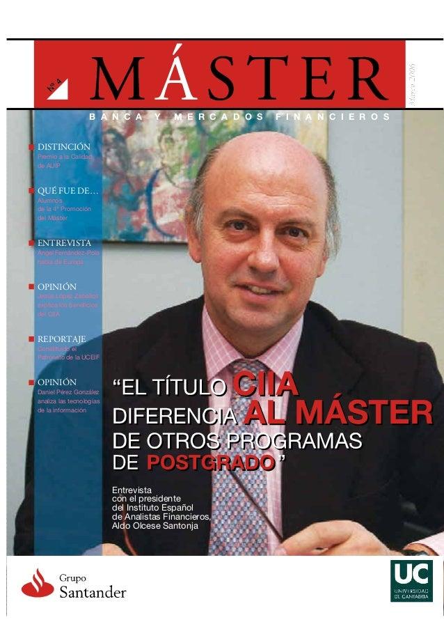 DISTINCIÓN Premio a la Calidad de AUIP Entrevista con el presidente del Instituto Español de Analistas Financieros, Aldo O...