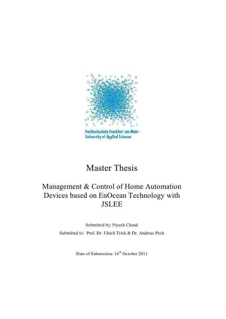 Master ThesisManagement & Control of Home AutomationDevices based on EnOcean Technology with                  JSLEE       ...