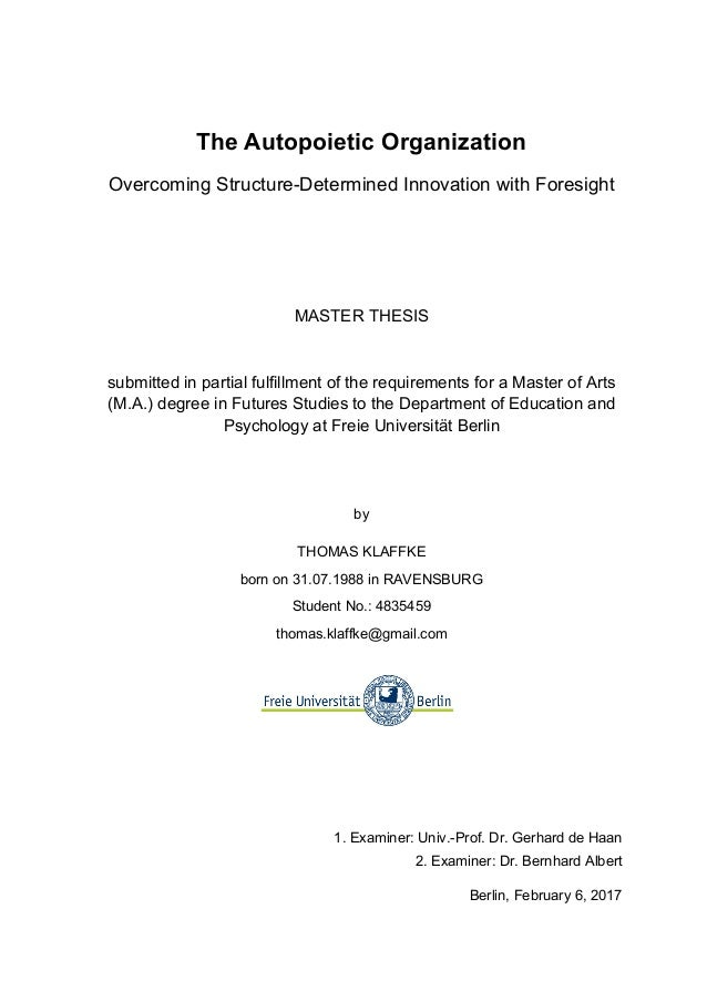 The Autopoietic Organization Overcoming Structure-Determined Innovation with Foresight MASTER THESIS submitted in partial ...