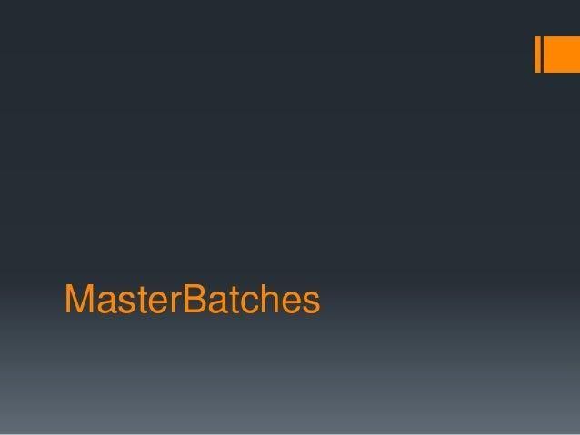 MasterBatches