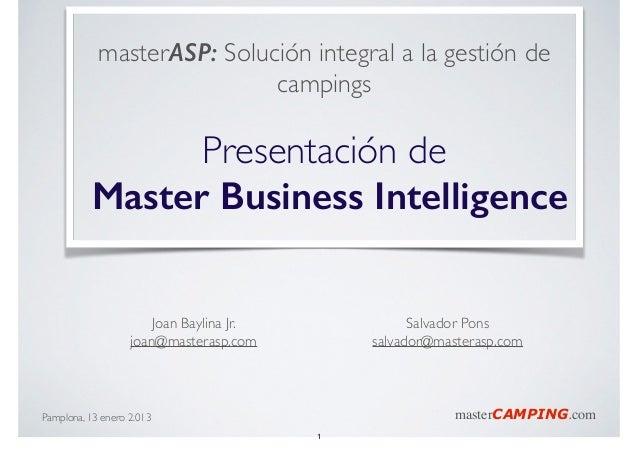 masterASP: Solución integral a la gestión de campings  !  Presentación de  Master Business Intelligence Joan Baylina Jr....