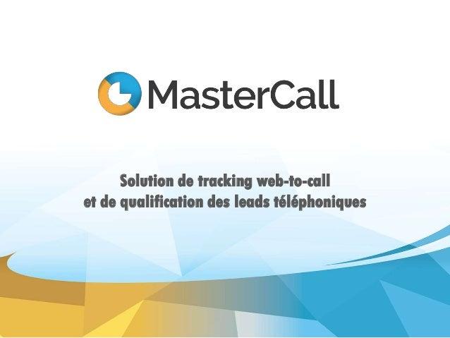 Solution de tracking web-to-call et de qualification des leads téléphoniques