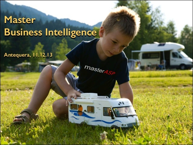 Master Business Intelligence Antequera, 11.12.13