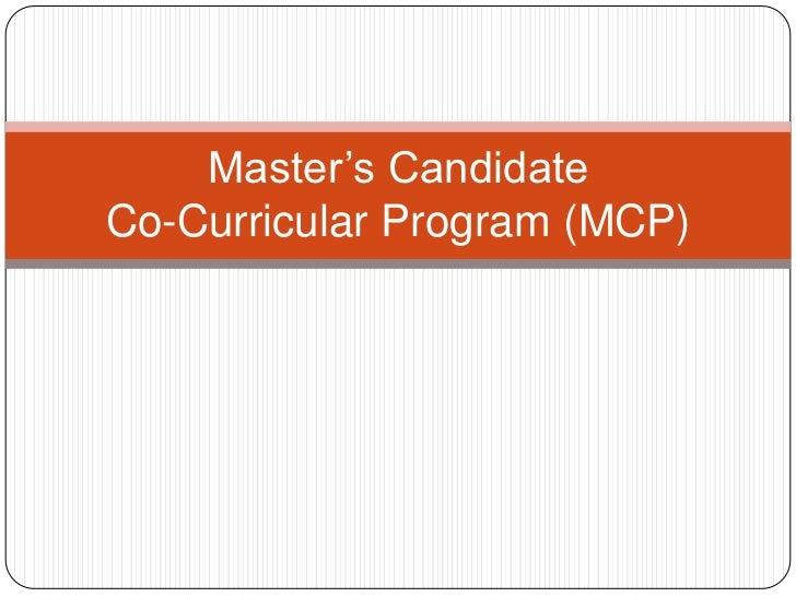 Master's CandidateCo-Curricular Program (MCP)