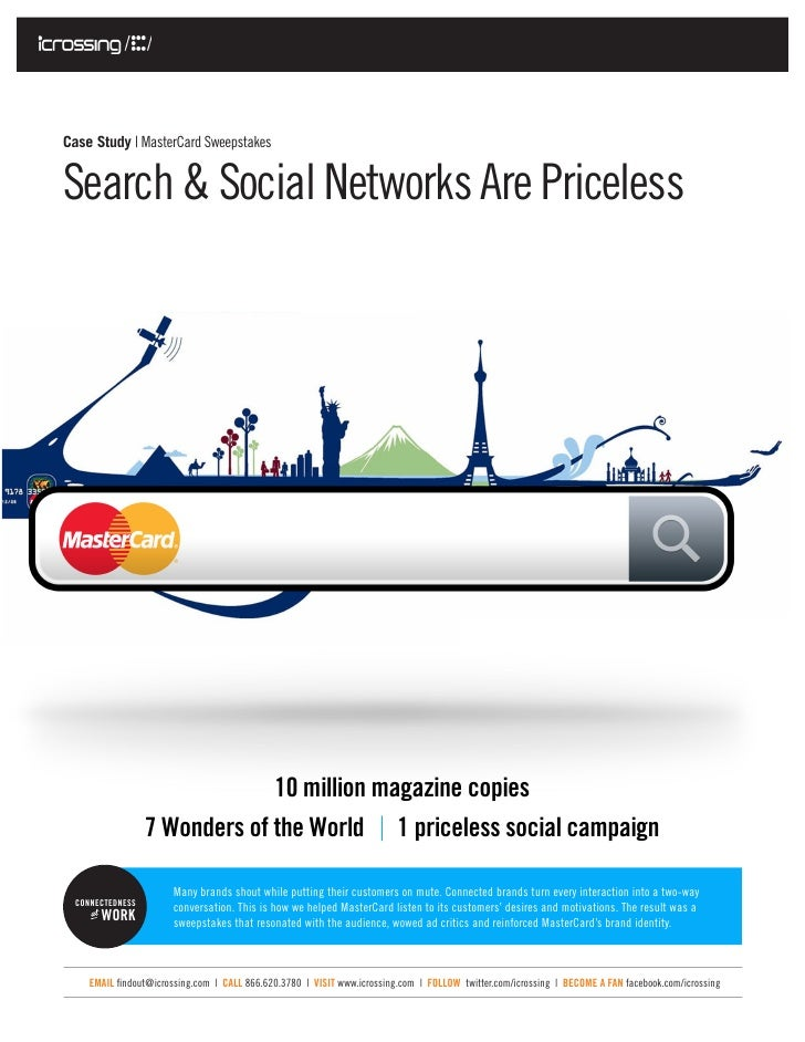 Case Study | MasterCard SweepstakesSearch & Social Networks Are Priceless                               10 million magazin...