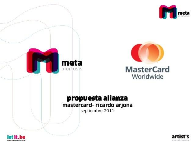 propuesta alianza mastercard- ricardo arjona septiembre 2011