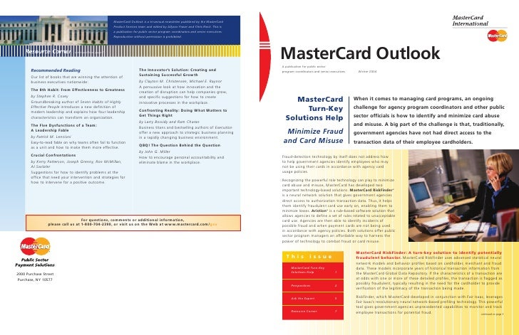 MasterCard Outlook is a tri-annual newsletter published by the MasterCard                                                 ...