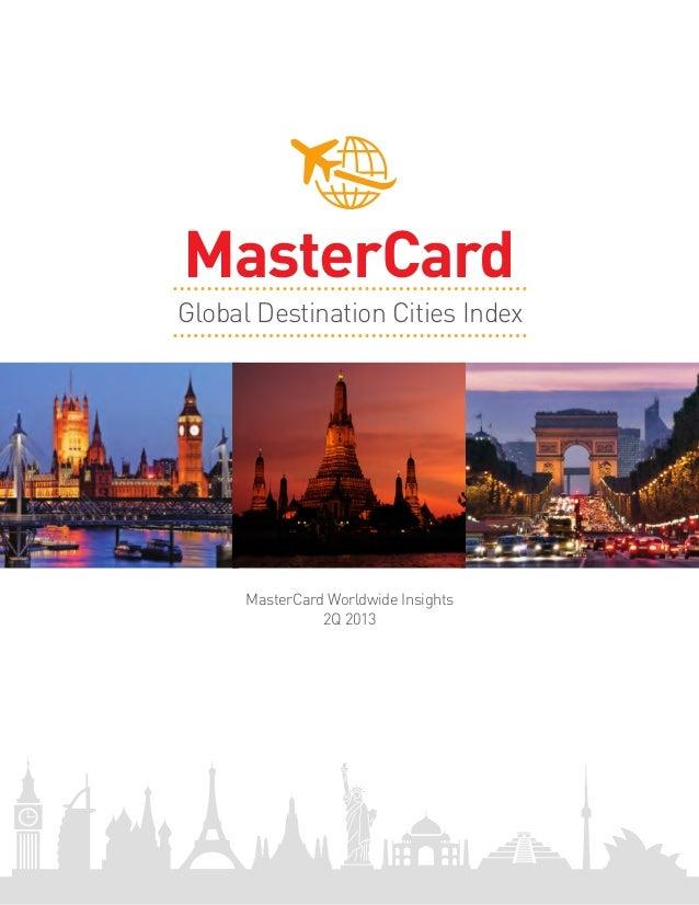 MasterCard Worldwide Insights2Q 2013Global Destination Cities IndexMasterCard