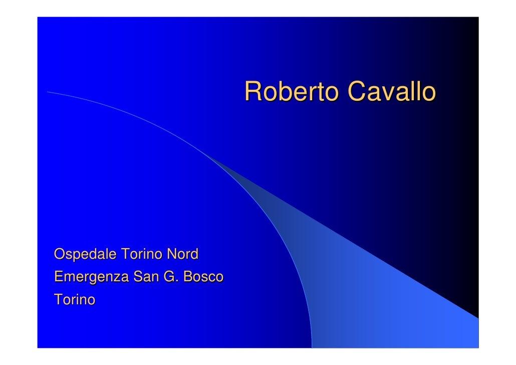 Roberto Cavallo     Ospedale Torino Nord Emergenza San G. Bosco Torino