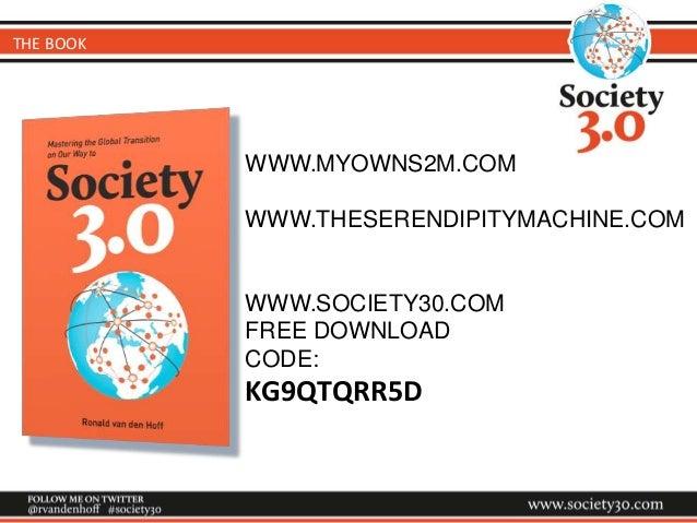 WWW.MYOWNS2M.COM WWW.THESERENDIPITYMACHINE.COM WWW.SOCIETY30.COM FREE DOWNLOAD CODE: KG9QTQRR5D THE BOOK