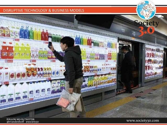 DISRUPTIVE TECHNOLOGY & BUSINESS MODELS