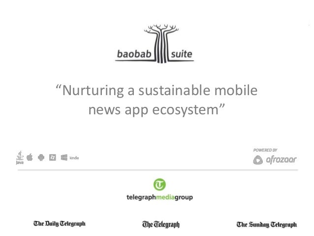 """Nurturing a sustainable mobilenews app ecosystem"""