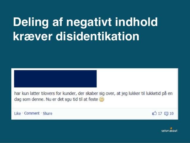 Deling af negativt indhold kræver disidentikation