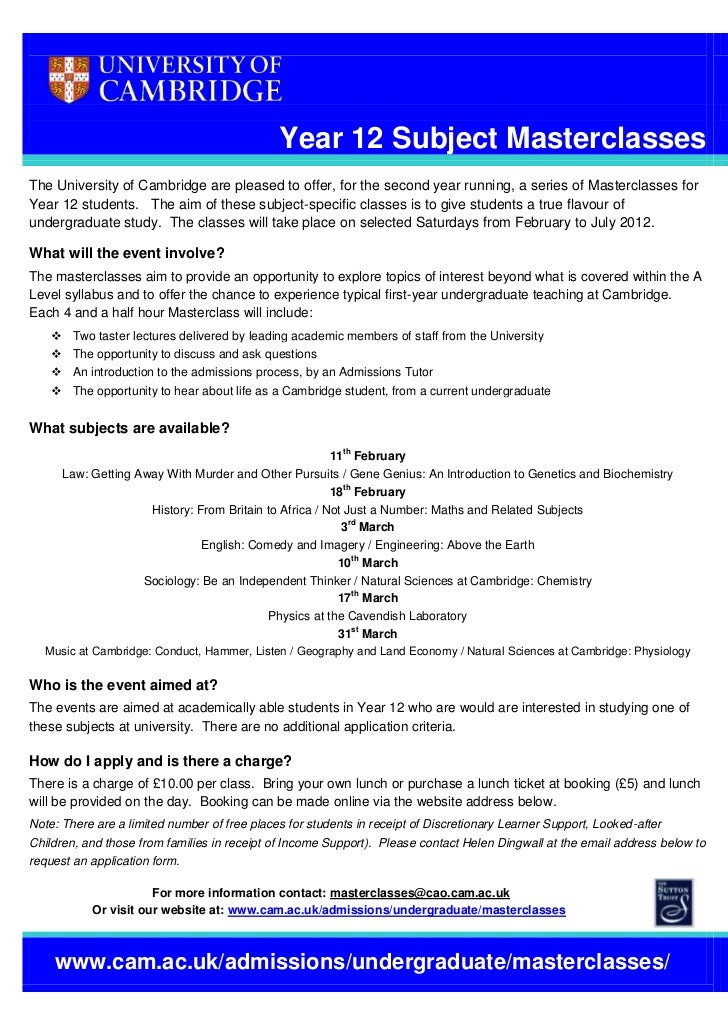Year 12 Subject MasterclassesThe University of Cambridge are pleased to offer, for the second year running, a series of Ma...